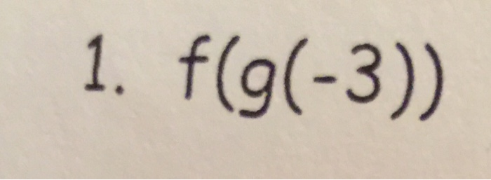 Solved Composition Of Functions Worksheet 2 Na Fx 2x