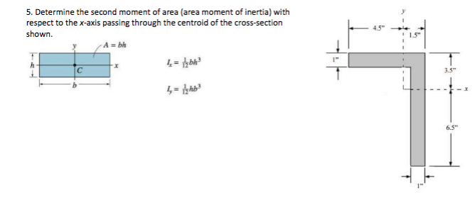 Solved: 5  Determine The Second Moment Of Area (area Momen