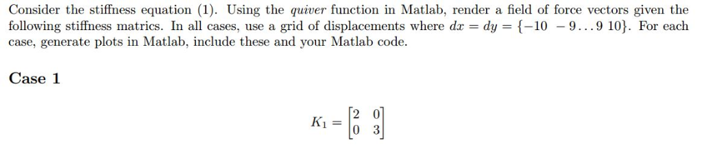 Solved: Consider The Stiffness Equation (1)  Using The Qui