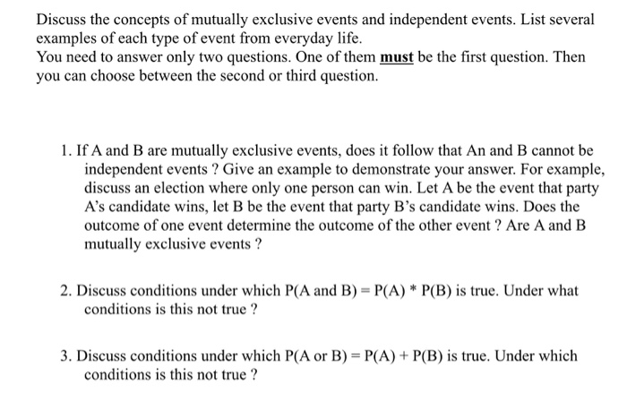 Solved Discuss The Concepts Of Mutually Exclusive Events