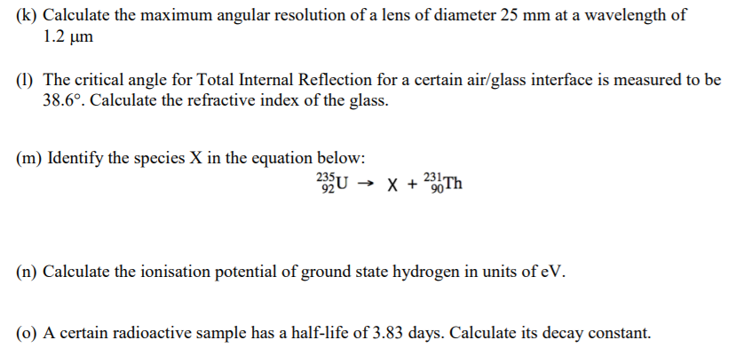 Solved: (k) Calculate The Maximum Angular Resolution Of A