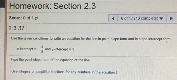 point slope form x intercept  Solved: Use The Given Conditions To Write An Equation For ...