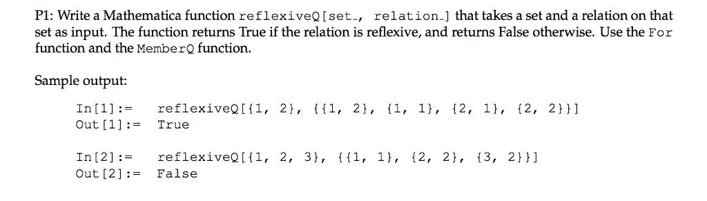 Solved: P1: Write A Mathematica Function ReflexiveQ[set