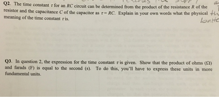 Solved: Q2  The Time Constant τ For An RC Circuit Can Be D