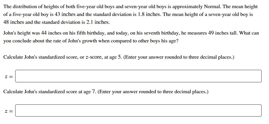 Question The Distribution Of Heights Of Both Five Year Old Boys And Seven Year Old Boys Is Approximately N