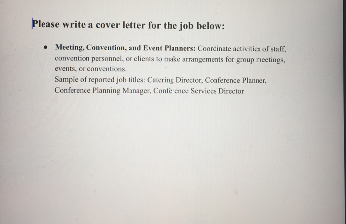 Solved: Please Write A Cover Letter For The Job Belovw: Me ...