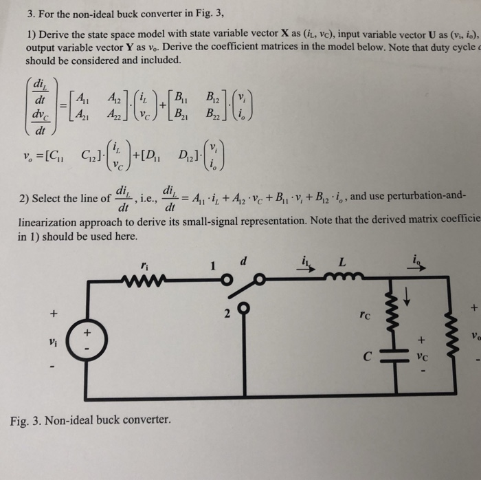 Solved: 3  For The Non-ideal Buck Converter In Fig  3, 1