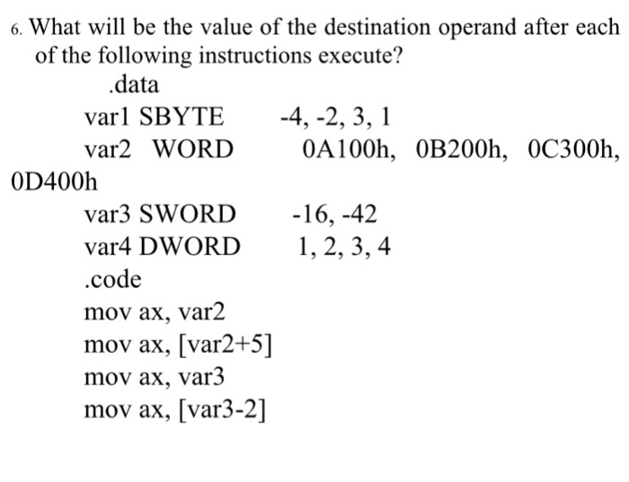 Solved 6 What Will Be The Value Of The Destination Opera
