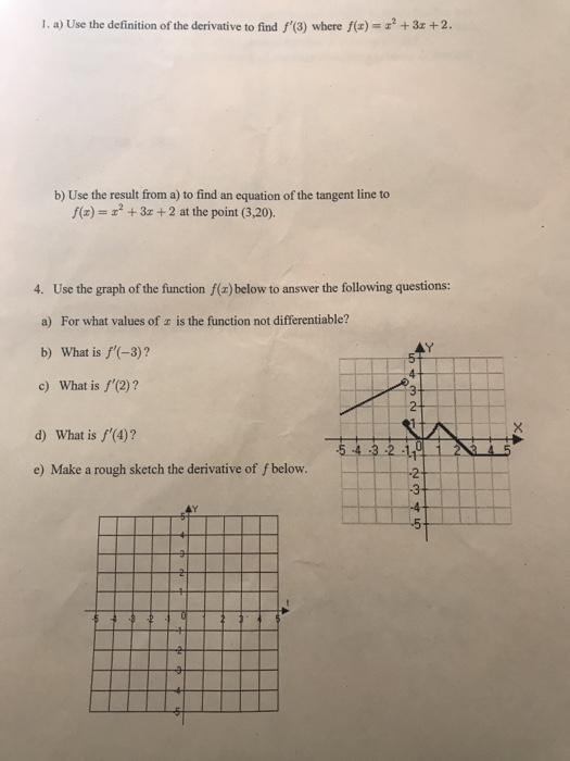 Solved 1 A Use The Definition Of The Derivative To Find