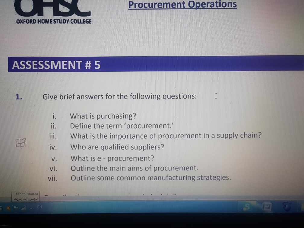 Solved: Procurement Operations OXFORD HOME STUDY COLLEGE A