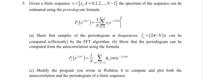Given A Finite Sequence X={x  k = 0,1,2, Estimated