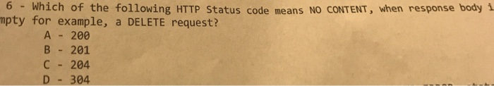Solved: 6 Which Of The Following HTTP Status Code Means NO