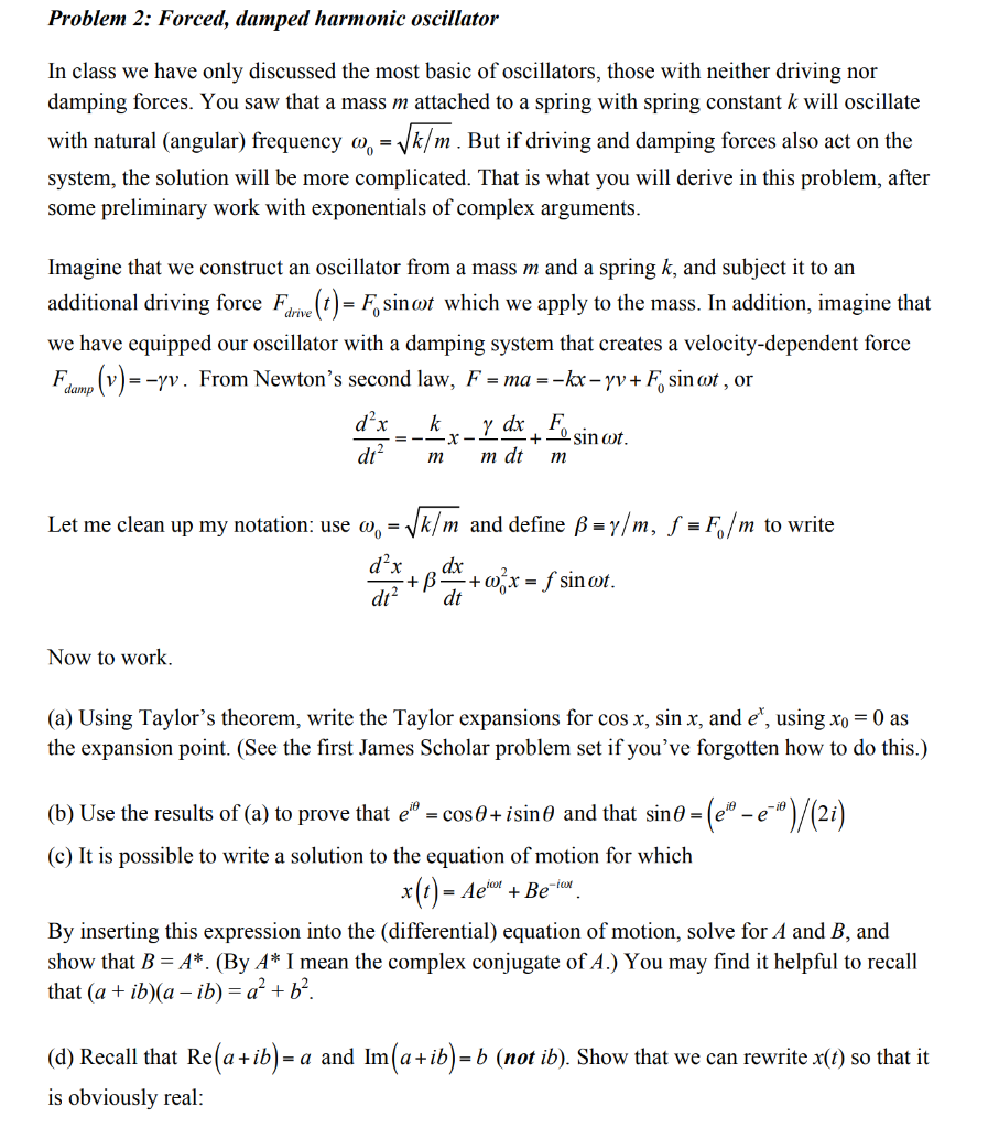 Solved: Problem 2: Forced, Damped Harmonic Oscillator In C