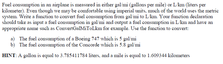 Fuel Consumption In An Airplane Is Measured Either Gal Mi Gallons Per Mile