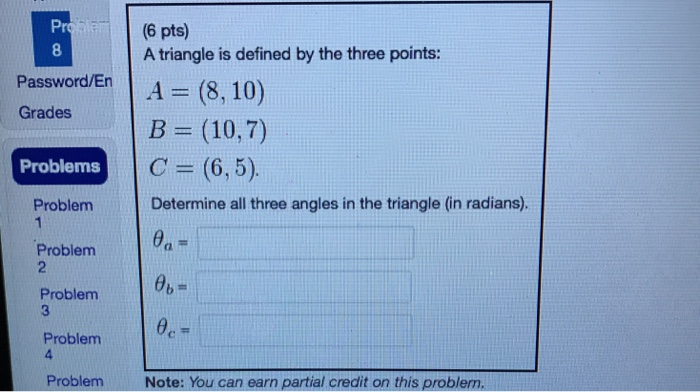 Solved: Pr 8 (6 Pts) A Triangle Is Defined By The Three Po ...