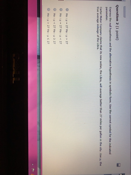 Solved Question 2 1 Point Express The Null Hypothesis A
