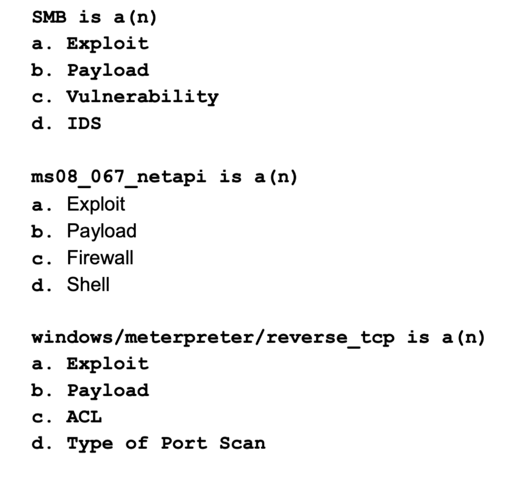 Solved: SMB Is A (n) A  Exploit B  Payload C  Vulnerabilit