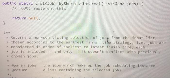 solved public static list job byshortestinterval list j