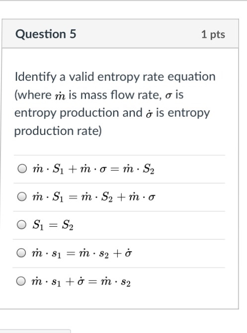 Solved Identify A Valid Entropy Rate Equation Where M Is