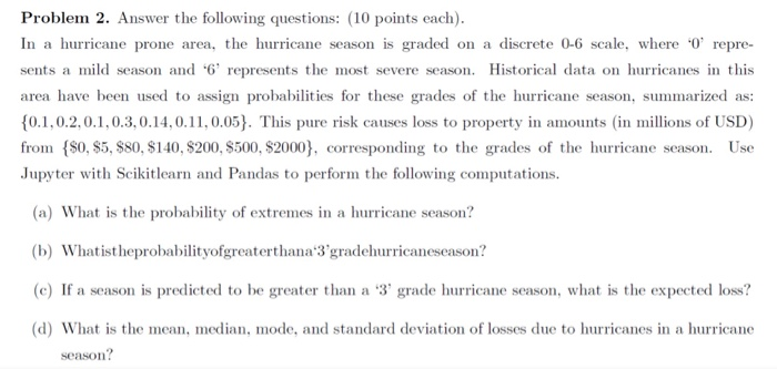 Statistics and probability recent questions chegg problem 2 answer the following questions 10 points each in a hurricane ccuart Choice Image