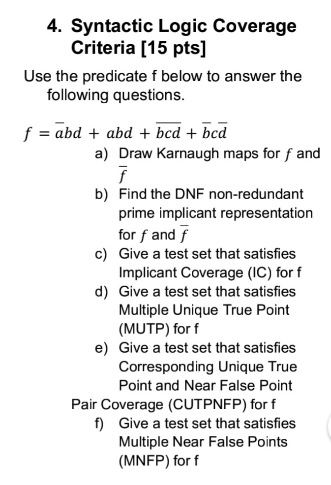 Solved: 4  Syntactic Logic Coverage Criteria [15 Pts] Use