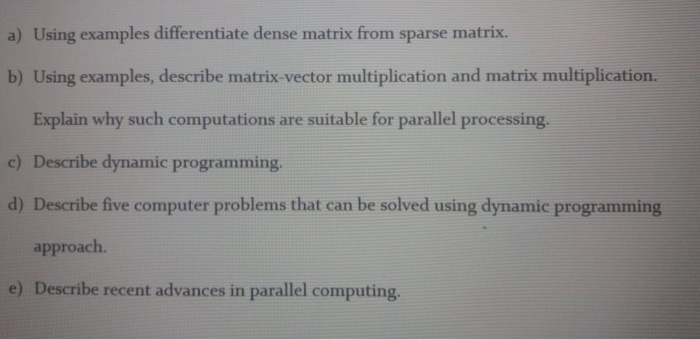 Solved: A) Using Examples Differentiate Dense Matrix From