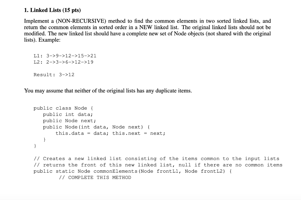 Solved: 1  Linked Lists (15 Pts) Implement A (NON-RECURSIV