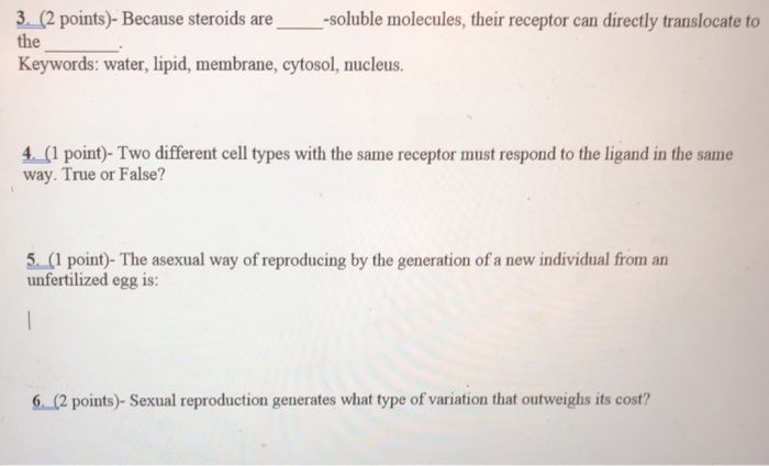 Solved: 3  (2 Points) Because Steroids Are-soluble Molecul