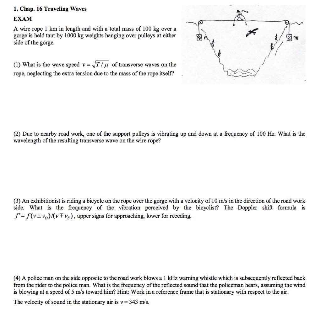 Solved: 1. Chap. 16 Traveling Waves EXAM A Wire Rope 1 Km ...
