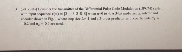 30 Points) Consider The Transmitter Of The Differ    | Chegg com