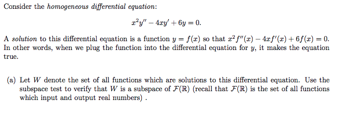 Consider The Geneous Diffeial Equation A Solution To This Is Function Y F