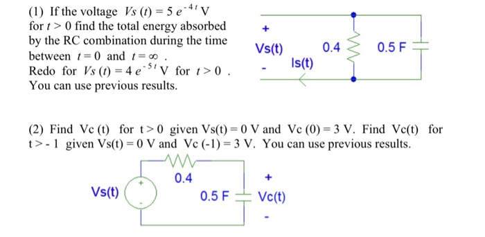 1 If The Voltage Vs 5 E V For T 0 Find