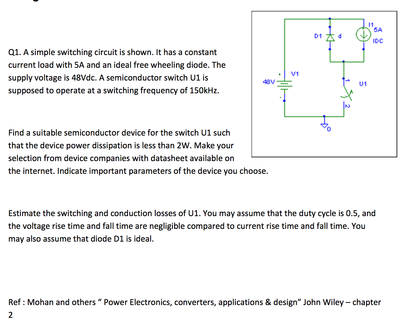 Solved: 5A D1 DC Q1. A Simple Switching Circuit Is Shown ...
