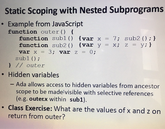 Solved: Static Scoping With Nested Subprograms Example Fro