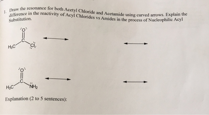 Solved: Draw The Resonance For Both Acetyl Chloride And Ac