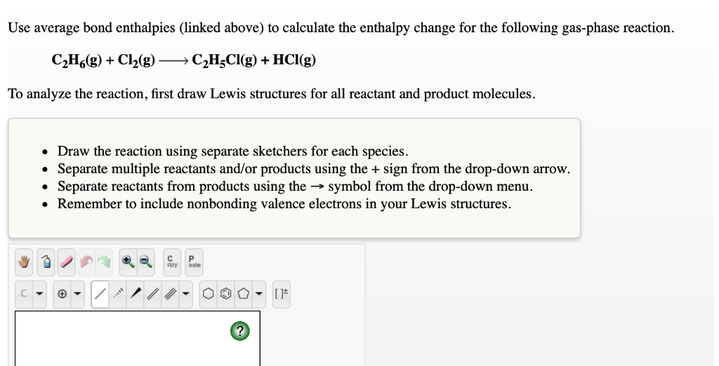 Solved: Use Average Bond Enthalpies (linked Above) To Calc ...