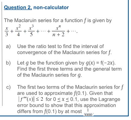 Solved: Question 2, Non-calculator The Maclaruin Series Fo
