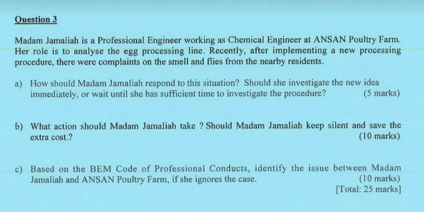 Solved: Question 3 Madam Jamaliah Is A Professional Engine