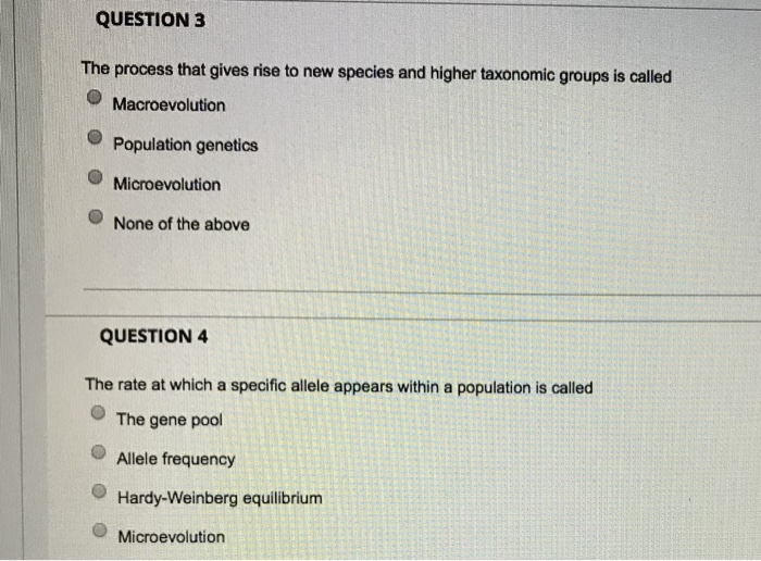 Solved: QUESTION3 The Process That Gives Rise To New Speci