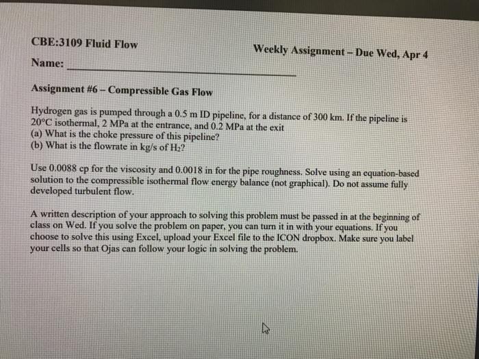 CBE:3109 Fluid Flow Name: Assignment #6-Compressib    | Chegg com