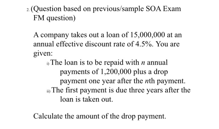 Exam fm sample questions society of actuaries.