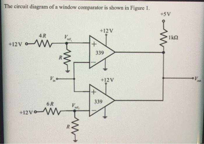 Solved: The Circuit Diagram Of A Window Comparator Is Show