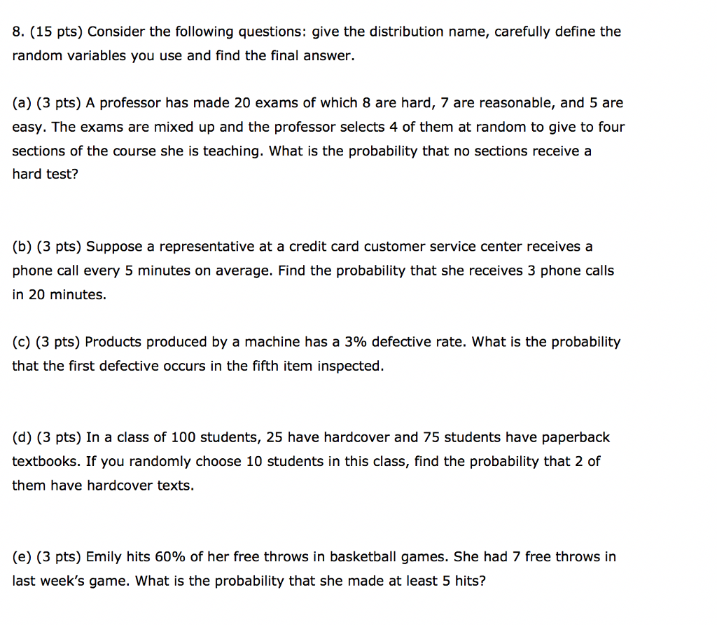 Solved: 8  (15 Pts) Consider The Following Questions: Give