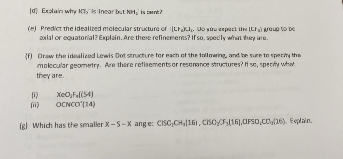 Solved D Explain Why Icl2 Is Linear But Nh2 Is Bent E Chegg Com