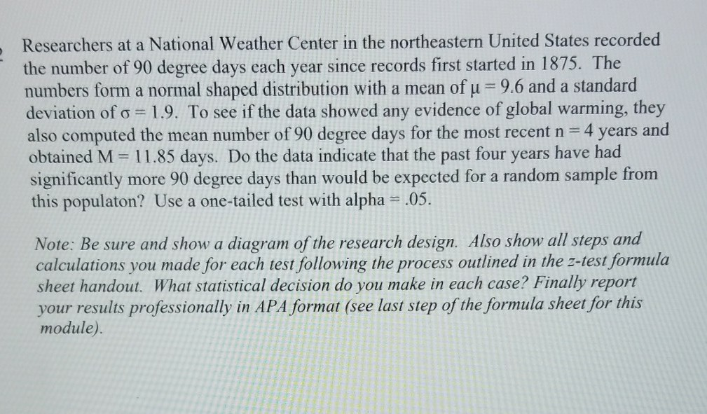 Solved: Researchers At A National Weather Center In The No