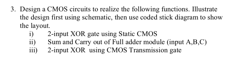 Solved: 3. Design A CMOS Circuits To Realize The Following ... on