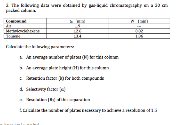 Solved: 3  The Following Data Were Obtained By Gas-liquid