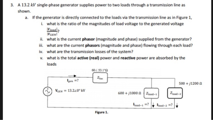 Solved: A 13 2 KV Single-phase Generator Supplies Power To
