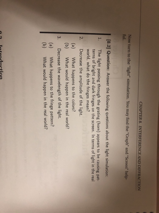 Solved: CHAPTER 8  INTERFERENCE AND DIFFRACTION Now Turn T