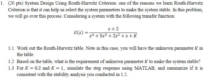 Solved 20 Pts System Design Using Routh Hurwitz Criteri Chegg Com